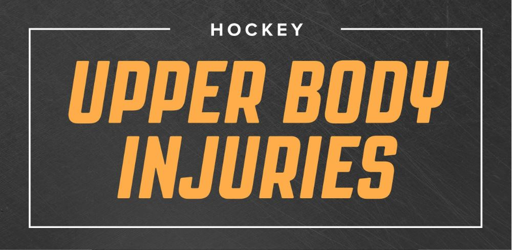 Hockey Upper Body Injuries